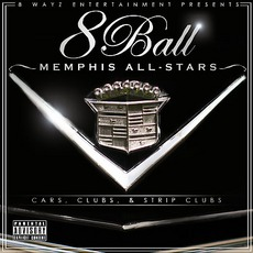 8Ball Memphis All-Stars: Cars, Clubs & Strip Clubs
