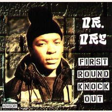 First Round Knock Out mp3 Artist Compilation by Dr. Dre