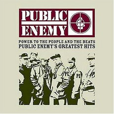 Power To The People And The Beats: Public Enemy'S Greatest Hits mp3 Artist Compilation by Public Enemy