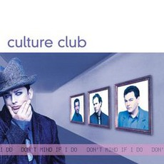 Don't Mind If I Do mp3 Album by Culture Club