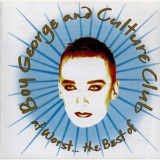 At Worst... The Best Of Boy George And Culture Club mp3 Artist Compilation by Culture Club