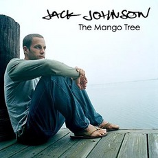The Mango Tree mp3 Artist Compilation by Jack Johnson