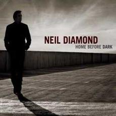 Home Before Dark mp3 Album by Neil Diamond