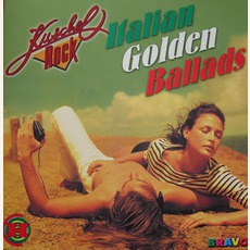 Kuschelrock: Italian Golden Ballads by Various Artists