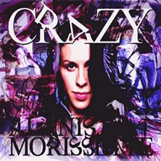 Crazy mp3 Single by Alanis Morissette