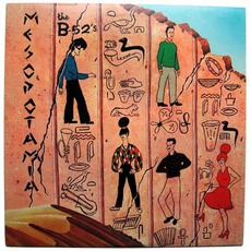 Mesopotamia by The B-52s
