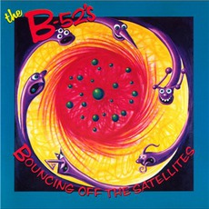 Bouncing Off The Satellites mp3 Album by The B-52s