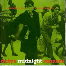 Searching For The Young Soul Rebels mp3 Album by Dexys Midnight Runners