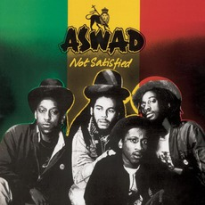 Not Satisfied by Aswad