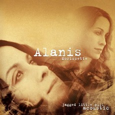 Jagged Little Pill Acoustic mp3 Album by Alanis Morissette