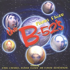 Planet Claire mp3 Artist Compilation by The B-52s