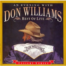 An Evening With Don Williams: Best Of Live