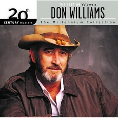 20th Century Masters: The Millennium Collection: The Best of Don Williams, Volume 2