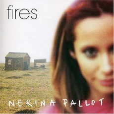 Fires mp3 Album by Nerina Pallot