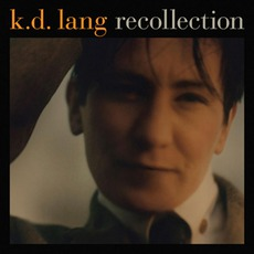 Recollection mp3 Artist Compilation by K.D. Lang