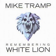 Remembering White Lion mp3 Album by White Lion