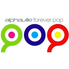 Forever Pop mp3 Remix by Alphaville