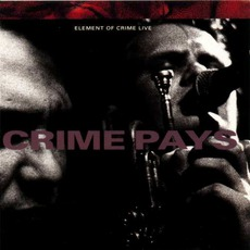 Crime Pays by Element Of Crime