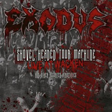Shovel Headed Tour Machine: Live At Wacken And Other Assorted Atrocities