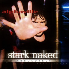 Stark Naked And Absolutely Live mp3 Live by Alphaville