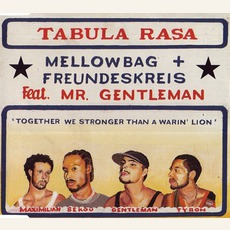 Tabula Rasa (feat. Mellowbag & Mr. Gentleman)