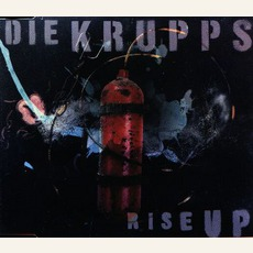 Rise Up by Die Krupps