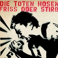 Friss Oder Stirb mp3 Single by Die Toten Hosen