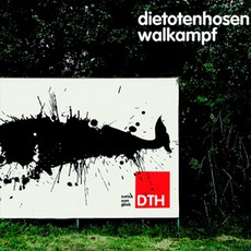 Walkampf by Die Toten Hosen