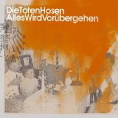 Alles Wird Vorübergehen mp3 Single by Die Toten Hosen