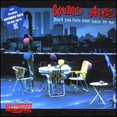 Don't You Turn Your Back On Me mp3 Single by Guano Apes