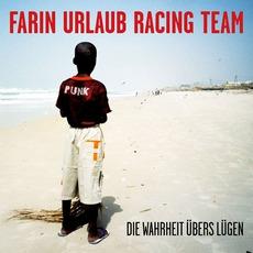 Die Wahrheit übers Lügen mp3 Album by Farin Urlaub Racing Team