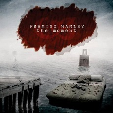 The Moment mp3 Album by Framing Hanley