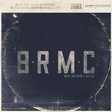Beat The Devil'S Tattoo mp3 Album by Black Rebel Motorcycle Club