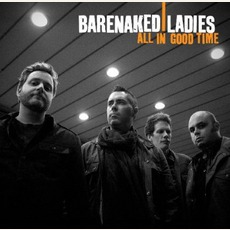 All In Good Time mp3 Album by Barenaked Ladies