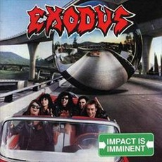 Impact Is Imminent mp3 Album by Exodus
