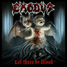 Let There Be Blood mp3 Album by Exodus
