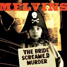 The Bride Screamed Murder mp3 Album by Melvins