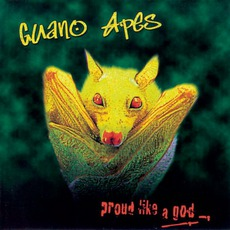 Proud Like A God mp3 Album by Guano Apes