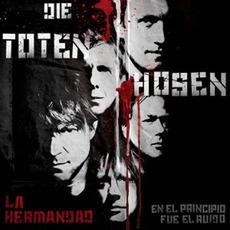 La Hermandad - En El Principio Fue El Ruido mp3 Album by Die Toten Hosen