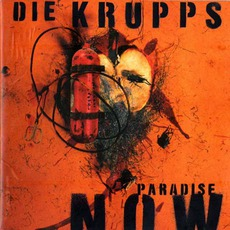 Paradise Now by Die Krupps