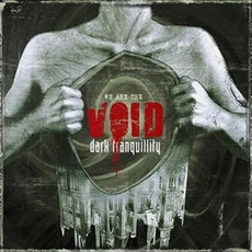 We Are The Void mp3 Album by Dark Tranquillity