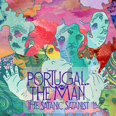The Satanic Satanist mp3 Album by Portugal. The Man
