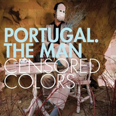 Censored Colors mp3 Album by Portugal. The Man
