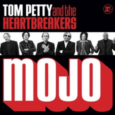 Mojo mp3 Album by Tom Petty and The Heartbreakers