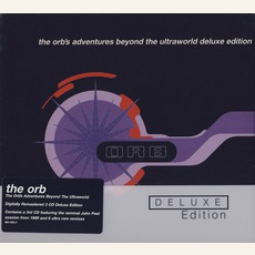 The Orb's Adventures Beyond The Ultraworld (Deluxe Edition)