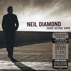 Home Before Dark (Deluxe Edition) mp3 Album by Neil Diamond