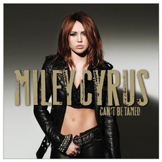 Can't Be Tamed mp3 Album by Miley Cyrus