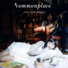 Commonplace by Every Little Thing