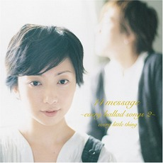 14 Message ~Every Ballad Songs 2~ by Every Little Thing