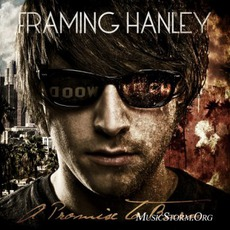 A Promise To Burn mp3 Album by Framing Hanley